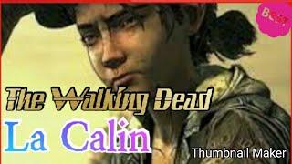 The Walking Dead the Final season   музыка:La Calin  Клементина