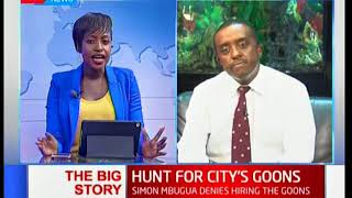 The Big Story: Hunt for city's goons