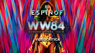 Crítica 'WONDER WOMAN 1984' | Opinión