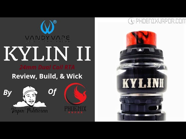 Kylin 2 RTA by Vandy Vape - Best in the Kylin Series?