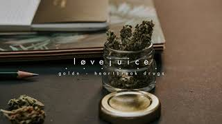 Goldn   Heartbreak Drugs. Slowed&løvejuiced.