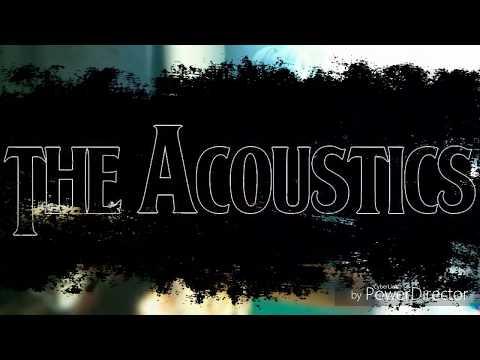 The Acoustics - Ze zákulisí The Acoustics