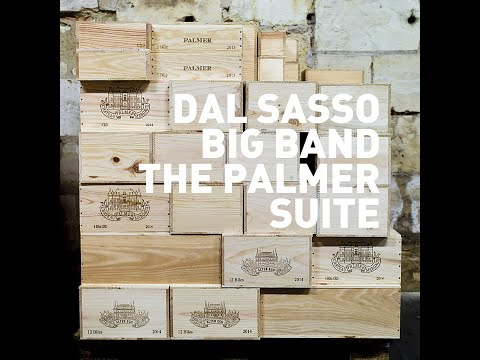 "Dal Sasso Big Band : ""The Palmer Suite"" (trailer)"
