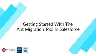 Getting Started With The Ant Migration Tool in Salesforce