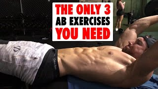 The ONLY 3 Ab Exercises You Need To Grow Your Abs Fast // VISIBLE SIX PACK!