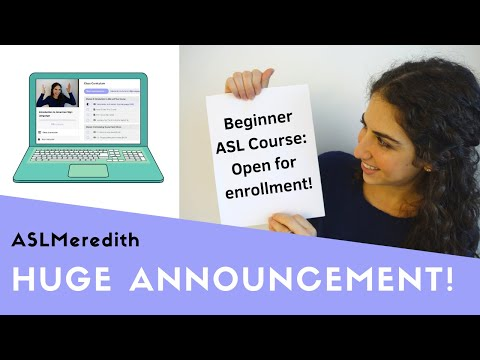 Calling All Beginners: An online American Sign Language course ...