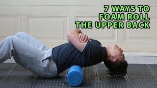 7 Ways To Foam Roll The Upper Back