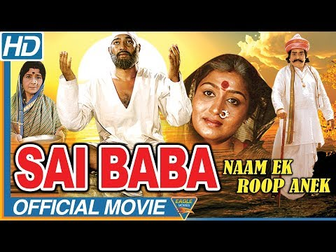 Download Sai Baba Naam Ek Roop Anek Hindi Devotional Movie   Sai Prakash, Sashi Kumar   Eagle Hindi Movies HD Mp4 3GP Video and MP3