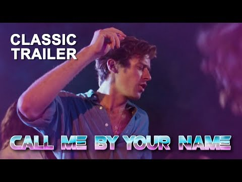 Call Me By Your Name 1980's trailer