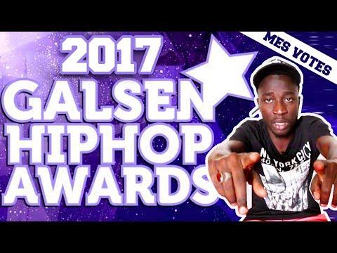 GALSEN HIP HOP AWARDS 2017 | MES VOTES (Math mes vidéos)