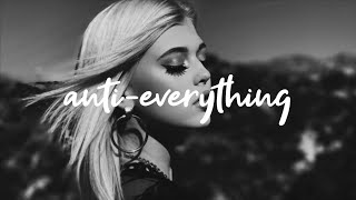 Lost Kings & Loren Gray - Anti-Everything [Lyrics]