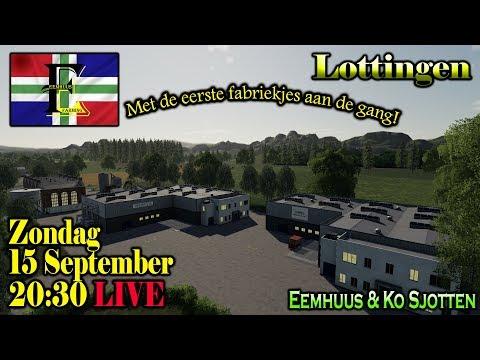 """Livestream Farming Simulator 2019 Lottingen """"Fabriekjes 1!"""" Eemhuus en Ko Sjotten!"""