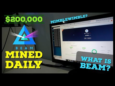 $200,000 BEAM Coin Mined Daily?! What is Beam Coin & MimbleWimble Privacy Protocol?