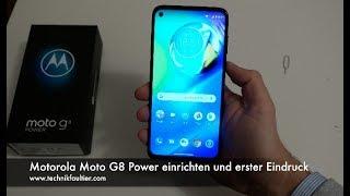 Motorola Moto G8 Power einrichten und erster Eindruck