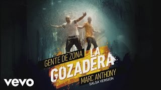 Gente de Zona - La Gozadera (Cover Audio - Salsa Version) ft. Marc Anthony