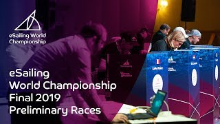 Preliminary Races | eSailing World Championship Final 2019
