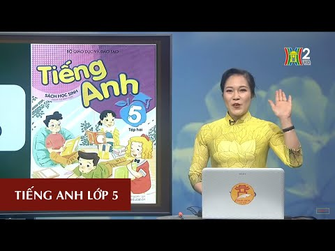 MÔN TIẾNG ANH - LỚP 5 | UNIT 14:WHAT HAPPENED IN THE STORY? LESSON 2 | 20H30 NGÀY 13.04.2020