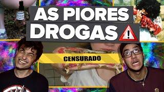 AS DROGAS MAIS DESTRUTIVAS DO MUNDO