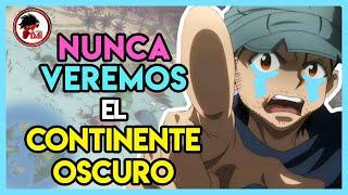 HxH: NUNCA VEREMOS El CONTINENTE OSCURO De Hunter X Hunter