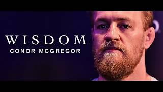 [MOTIVATION] WORDS OF WISDOM - CONOR MCGREGOR