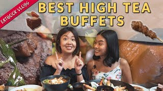 BEST HIGH TEA BUFFETS IN SINGAPORE | Eatbook Vlogs | EP 96