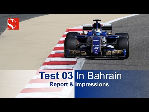 Test 03/2017 - Bahrain International Circuit - Sauber F1 Team