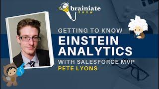 Getting to Know Einstein Analytics