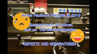 Vorstellung Paulimot PM2500 Drehbank nach 10 Jahren.Mit meinen bisherigen DEFEKTEN und REPARATUREN.