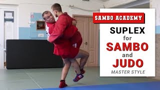 Why lateral drop is more effective than suplex for Sambo and Judo