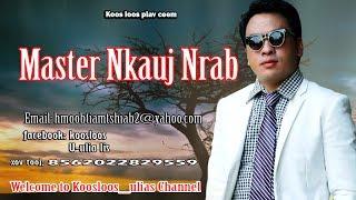 Master Nkauj Nrab 6/27/2017