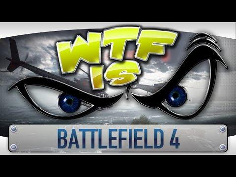 ► WTF Is... - Battlefield 4 ? video thumbnail