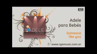 Adele para Bebés – Someone like you