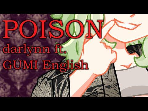 『GUMI』 Poison 『VOCALOID Original』