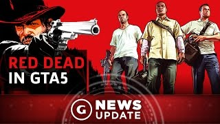 Red Dead Redemption Being Modded Into GTA5 - GS News Update