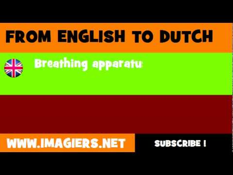 NEDERLANDS = ENGELS = Ademhalingsapparatuur