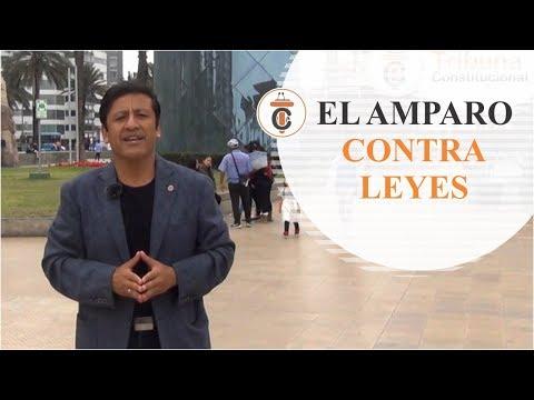 EL AMPARO CONTRA LEYES - Tribuna Constitucional 97 - Guido Aguila Grados