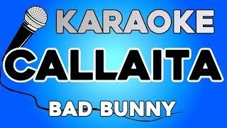 Callaíta   Bad Bunny KARAOKE