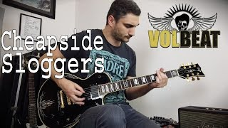 Volbeat   Cheapside Sloggers   GUITAR COVER (NEW SONG 2019)