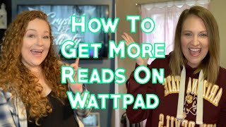 How to Get More Wattpad Reads: Becoming Wattpad Famous