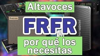 Altavoces FRFR: qué es y por qué los necesitas
