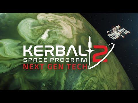 Kerbal Space Program 2: Episode 1 - Next Gen Tech