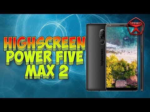 Highscreen Power Five Max 2. ОБЗОР И КОНКУРС! Российский смартфон / Арстайл /