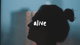 Khalid   Alive  Lyrics