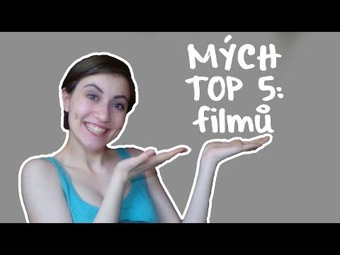 MÝCH TOP 5: filmů