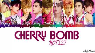 Gambar cover NCT 127 - Cherry Bomb Lyrics [Color Coded_Han_Rom_Eng]