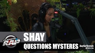 Shay   Les Questions Mystères #PlanèteRap