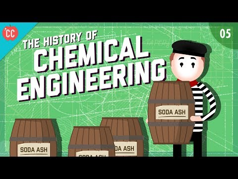 The History of Chemical Engineering: Crash Course Engineering #5 ...