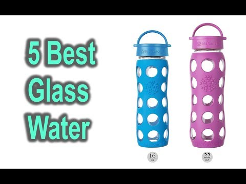 Best Glass Water Bottles