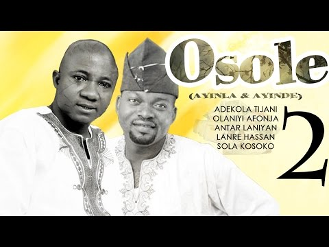 Osole 2 - Yoruba Latest 2015 Movie.