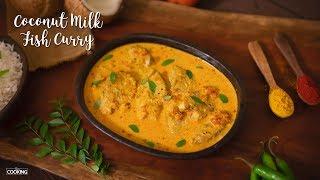 Coconut Milk Fish Curry | Fish Recipes